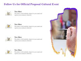 Follow Us For Official Proposal Cultural Event Ppt Powerpoint Presentation File Example Topics