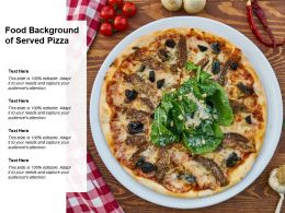 Food Background Of Served Pizza