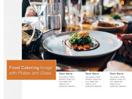 Food Catering Image With Plates And Glass