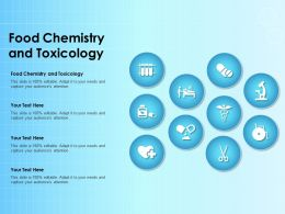 Food Chemistry And Toxicology Ppt Powerpoint Presentation Slides Elements