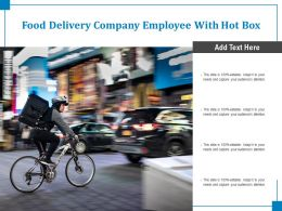 Food Delivery Company Employee With Hot Box