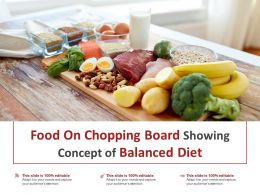 Food On Chopping Board Showing Concept Of Balanced Diet