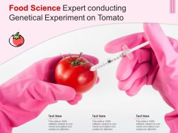 Food Science Expert Conducting Genetical Experiment On Tomato