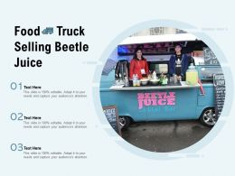 Food Truck Selling Beetle Juice