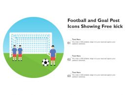 Football And Goal Post Icons Showing Free Kick