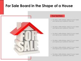 For Sale Board In The Shape Of A House