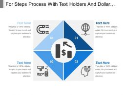 For Steps Process With Text Holders And Dollar Icon