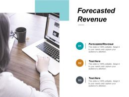 Forecasted Revenue Ppt Powerpoint Presentation Slides Outfit Cpb