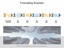 Forecasting Business Ppt Powerpoint Presentation Layouts Outfit Cpb