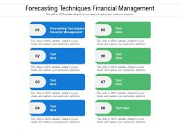 Forecasting Techniques Financial Management Ppt Powerpoint Presentation Pictures Show Cpb