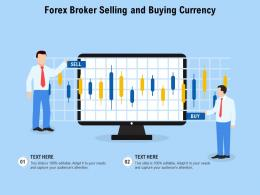 Forex Broker Selling And Buying Currency