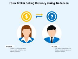Forex Broker Selling Currency During Trade Icon