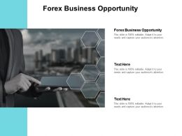 Forex Business Opportunity Ppt Powerpoint Presentation Layouts Master Slide Cpb