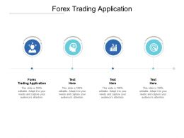 Forex Trading Application Ppt Powerpoint Presentation Layouts Template Cpb