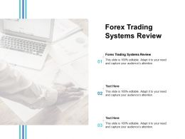 Forex Trading Systems Review Ppt Powerpoint Presentation Styles Tips Cpb