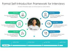 Formal Self Introduction Framework For Interviews Infographic Template