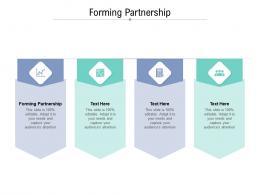 Forming Partnership Ppt Powerpoint Presentation Ideas Background Images Cpb