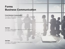 Forms Business Communication Ppt Powerpoint Presentation Professional Microsoft Cpb
