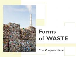 Forms Of Waste Powerpoint Presentation Slides