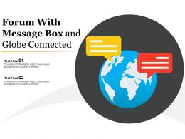 Forum With Message Box And Globe Connected