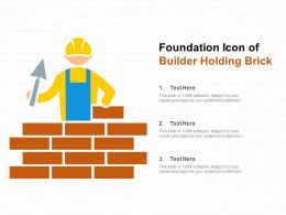 Foundation Icon Of Builder Holding Brick
