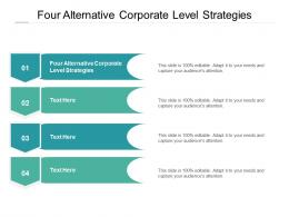 Four Alternative Corporate Level Strategies Ppt Powerpoint Presentation Gallery Cpb