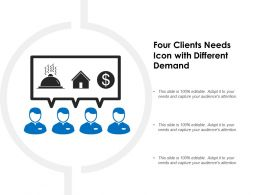 Four Clients Needs Icon With Different Demand
