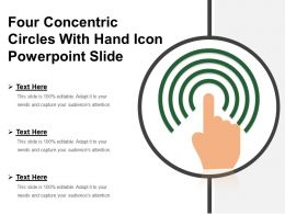 Four Concentric Circles With Hand Icon Powerpoint Slide
