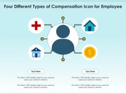 Four Different Types Of Compensation Icon For Employee