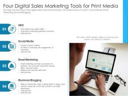 Four Digital Sales Marketing Tools For Print Media