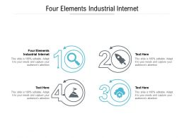Four Elements Industrial Internet Ppt Powerpoint Presentation Ideas Elements Cpb