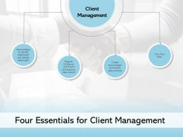 Four Essentials For Client Management