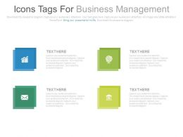 Four Icons Tags For Business Management Powerpoint Slide