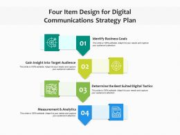 Four Item Design For Digital Communications Strategy Plan