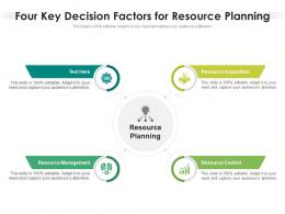 Four Key Decision Factors For Resource Planning