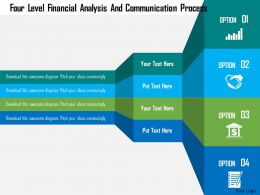Four Level Financial Analysis And Communication Process Flat Powerpoint Design