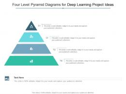 Four Level Pyramid Diagrams For Deep Learning Project Ideas Infographic Template