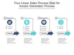 Four Linear Sales Process Slide For Invoice Generation Process Infographic Template