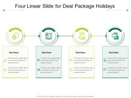 Four Linear Slide For Deal Package Holidays Infographic Template