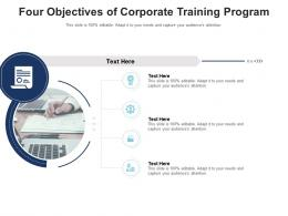 Four Objectives Of Corporate Training Program Infographic Template