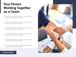 Four Person Working Together As A Team