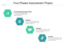 Four Phases Improvement Project Ppt Powerpoint Presentation Inspiration Objects Cpb