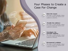 Four Phases To Create A Case For Change