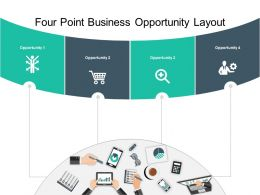 Four Point Business Opportunity Layout Powerpoint Slide Deck