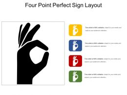 Four Point Perfect Sign Layout