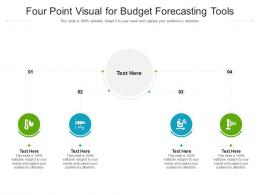 Four Point Visual For Budget Forecasting Tools Infographic Template