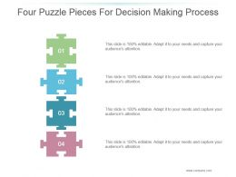 Four Puzzle Pieces For Decision Making Process Powerpoint Slide Images