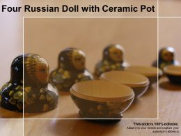 Four Russian Doll With Ceramic Pot