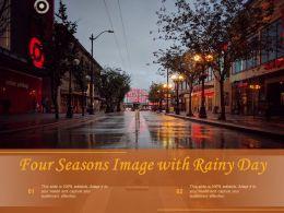 Four Seasons Image With Rainy Day