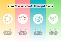Four Seasons Slide Colorful Icons Infographic Template